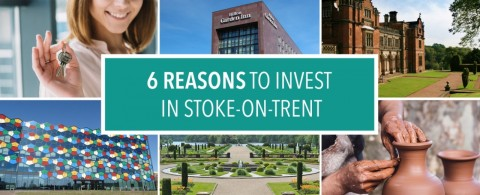 6 Reasons Why Stoke-on-Trent is the Perfect Property Investment Opportunity